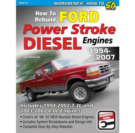 car engine repair manual 2007 ford e350 free book repair manuals how to rebuild ford power stroke diesel engines 1994 2007