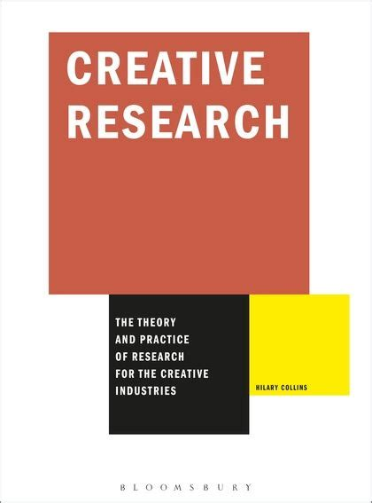 libro visual research required reading creative research the theory and practice of research for the creative industries required