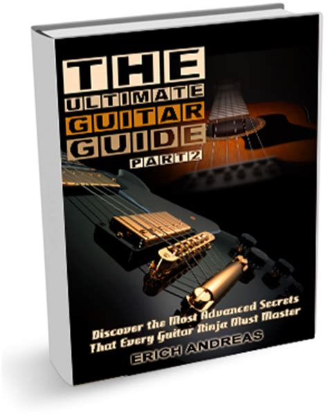 secret ultimate guitar the ultimate guitar guide part 2 guitar lessons