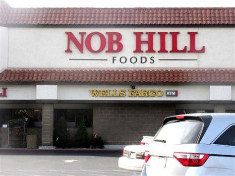 nob hill foods hill ca picture of nob hill