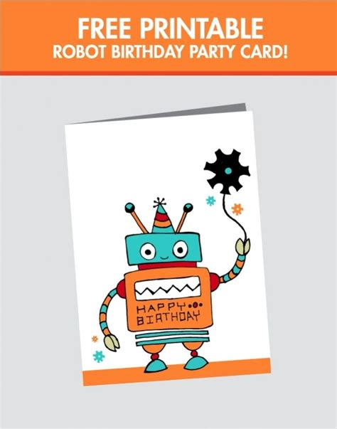 Free Robot Birthday Card Printable For Boys Www Spaceshipsandlaserbeams Com Spaceships And Boy Birthday Card Template