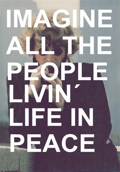 Imagine Lennon The Beatles imagine peace lennon quotes quotesgram