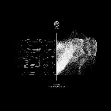 Judgement Records Tensal The Judgment Ep Soma Records Electrobuzz Techno House More