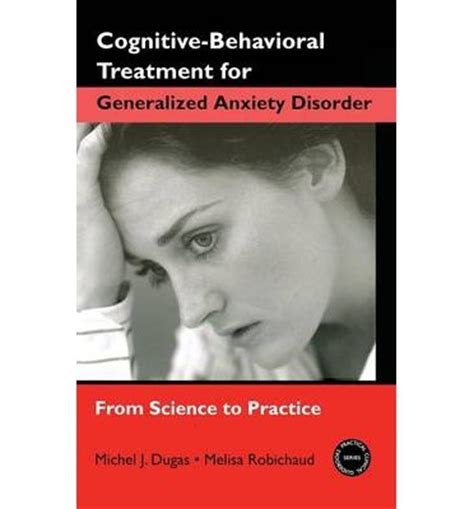 cognitive behavioral therapy for sexual dysfunction practical clinical guidebooks books cognitive behavioral treatment for generalized anxiety