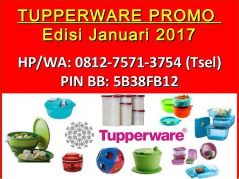 Edisi Promo 0812 7571 3754 tsel tupperware promo edisi januari 2017