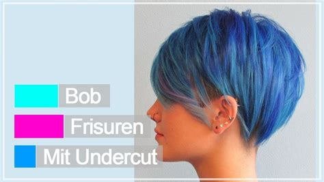 nueu bob frisuren mit undercut youtube
