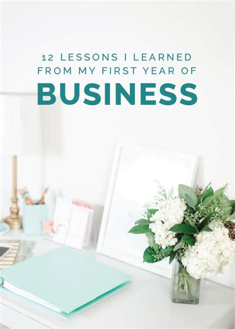 Lessons Learned From Years With Businesses by 12 Lessons I Learned From My Year Of Business
