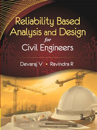 home based design engineer reliability based analysis and design for civil engineers