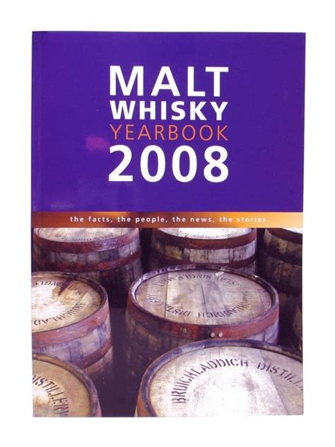 malt whiskey yearbook 2018 the facts the the news the stories books malt whisky yearbook 2008 the whisky exchange