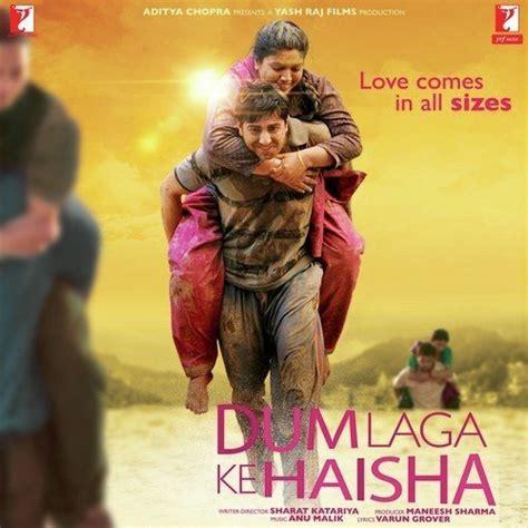 film laga full muvis dum laga ke haisha all songs download or listen free