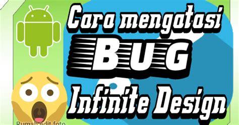 tutorial wpap picsay cara mengatasi bug infinite design android