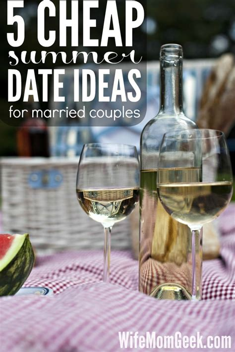9 Date Ideas When Youre On A Budget by 5 Cheap Summer Date Ideas For Married Couples