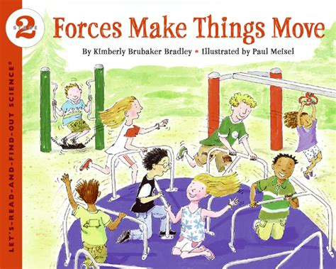 forces make things move kimberly brubaker bradley paperback