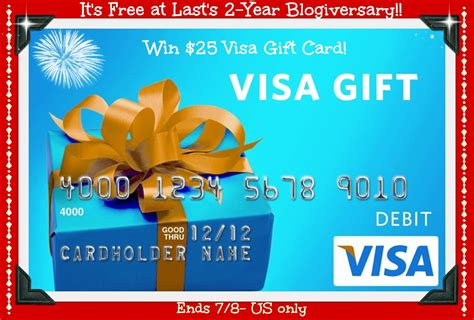 Visa Gift Card Only 1 - win 25 visa gift card happy 2 year blogiversary to it s free at last ends 7 8 us
