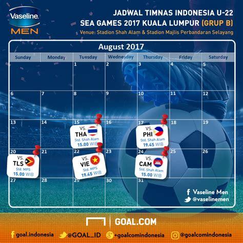 ini jadwal timnas indonesia u 22 di sea 2017 goal