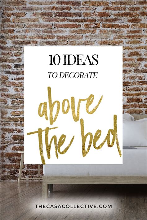 the bed 10 ideas to decorate above your bed that you can do today