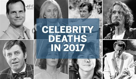 celebrity death list of famous deaths in 2010 ranker celebrity deaths in 2017 famous people who died this year