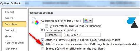 Calendrier Outlook 2010 Afficher Les Num 233 Ros De Semaine Dans Outlook 2007 2010 Et