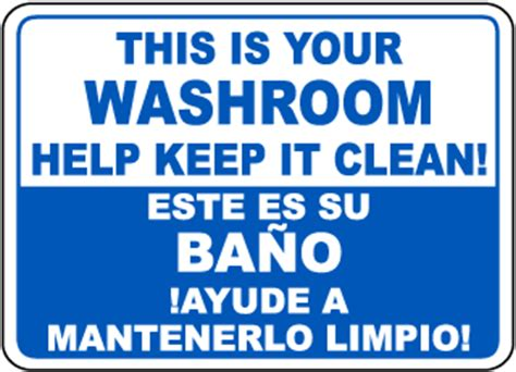 how to say clean the bathroom in spanish restroom signs bathroom signs bathroom etiquette signs