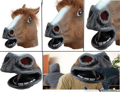Horse Mask Meme - a new perspective on the horse mask by roryburke5 meme