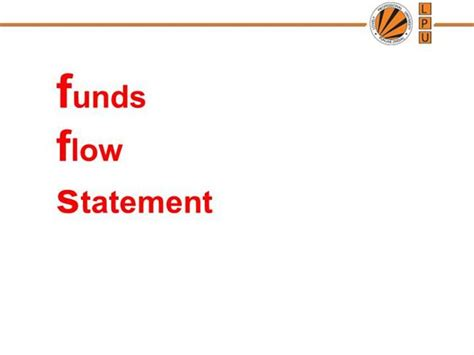 Flow Statement Ppt For Mba by 15938 Fund Flow Statement Authorstream