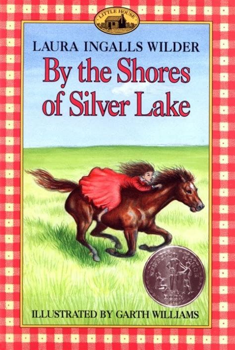 by the shores of silver lake little house book 5 by by the shores of silver lake little house wiki little