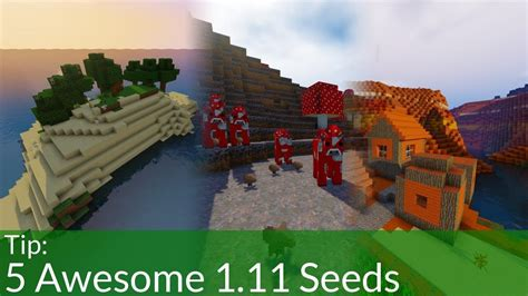 best seeds 5 awesome seeds for minecraft 1 11