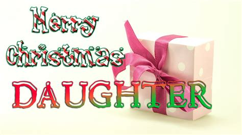merry christmas daughter christmas  card ecard youtube