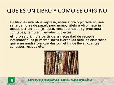 libro el que et dir la escritura el libro y las bibliotecas