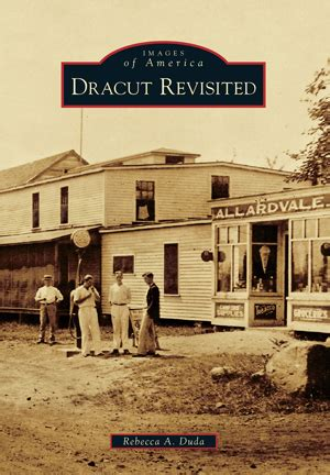dracut revisited by a duda arcadia publishing books