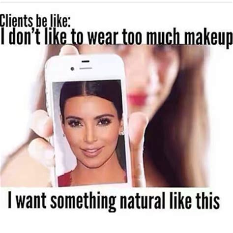 Too Much Makeup Meme - i bet you didn t know how much kim kardashian spends on