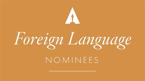 foreign film oscar requirements oscars 2017 foreign language film nominees youtube