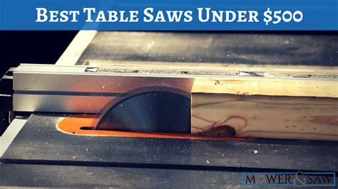 what is the best inexpensive table saw 500 product