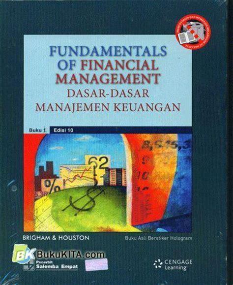 Buku Manajemen Ebook Fundamental Of Financial Management Bonus bukukita dasar dasar manajemen keuangan fundamentals of financial management jilid 1 ed 10