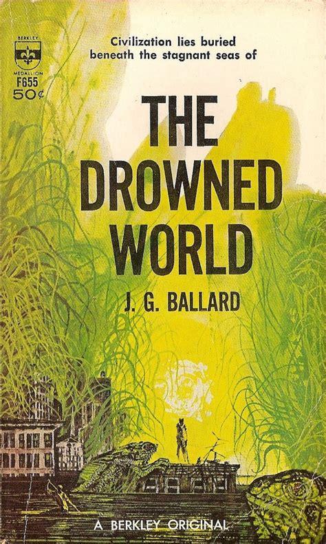 libro the drowned and the mejores 44 im 225 genes de sci fi golden age en ciencia ficci 243 n arte de la ciencia