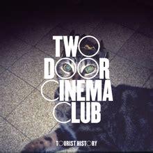 Two Door Cinema Club Album by Tourist History