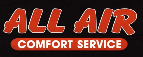 a comfort service all air comfort service welcome