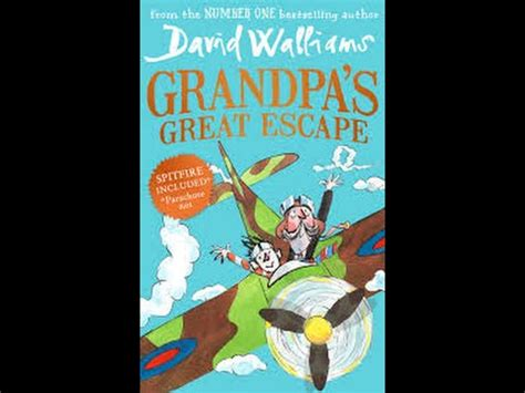 0008183422 grandpa s great escape david walliams grandpa s great escape youtube