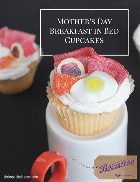 mother s day breakfast in bed breakfast in bed mother s day cupcakes