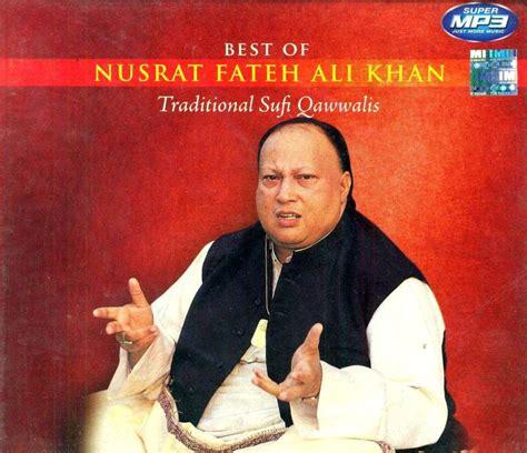 nusrat fateh ali khan best qawwali best of nusrat fateh ali khan traditional sufi qawwalis