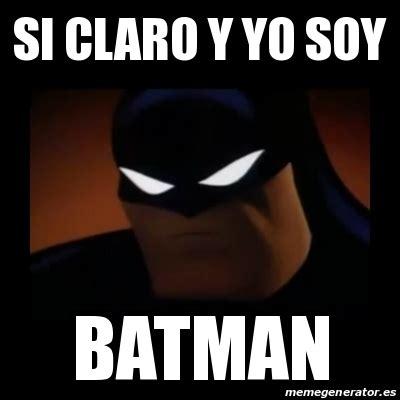 Memes De Batman - meme disapproving batman si claro y yo soy batman 15859723