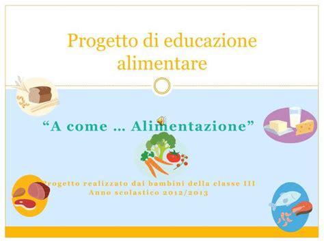 educazione alimentare ppt ppt progetto di educazione alimentare powerpoint