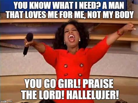 You Go Girl Meme - oprah you get a meme imgflip