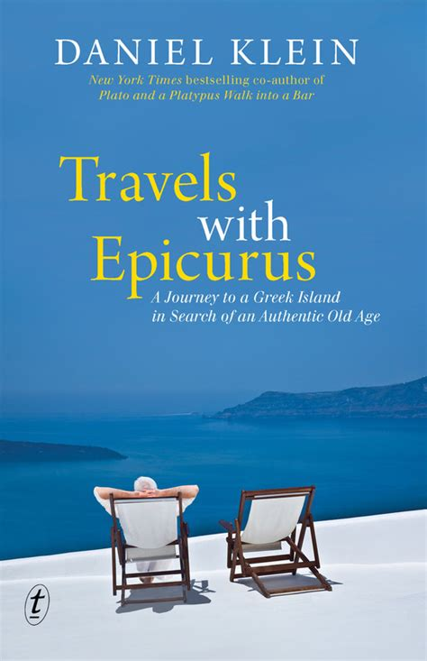 libro travels with epicurus meditations text publishing travels with epicurus a journey to a greek island