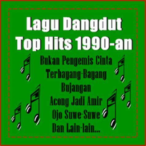 daftar lagu tahun 90an daftar lagu dangdut hits terbaik 90an blog dangdut indonesia