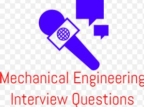 design engineer interview questions and answers pdf mechanical interview questions and answers