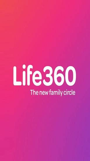 life360 android 360 for android for free