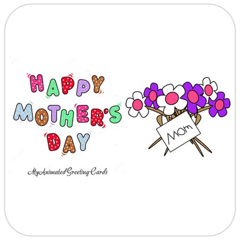 happy day animated happy mothers day animated flowers card my animated