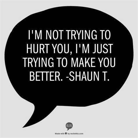 shaun t quotes shaun t t25 quotes quotesgram