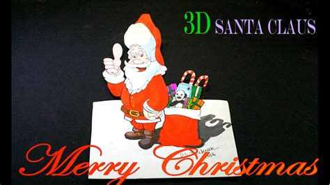 How To Make A 3d Santa Out Of Paper - how to make 3d santa claus painting merry ho